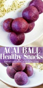 Acai Ball Snacks with text overlay