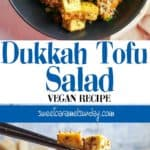 Dukkah Tofu Salad image with text overlay