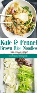 Kale Fennel Brown Rice Noodles