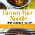Brown Rice Noodle Stirfry in a grey bowl with chopsticks