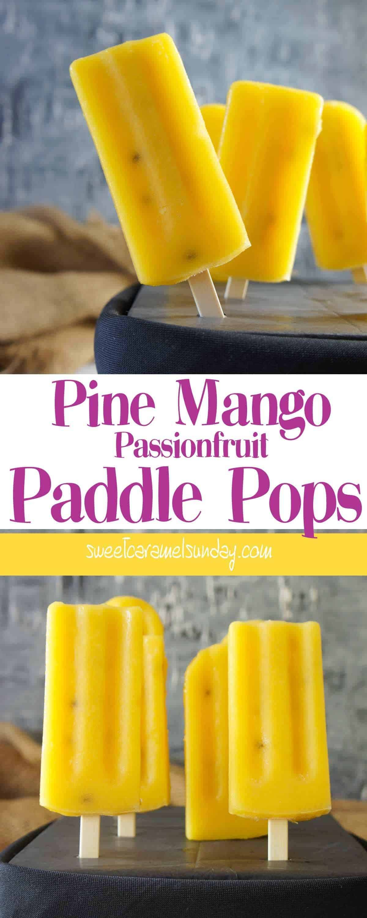Pine Mango Passionfruit Paddle Pops with text overlay