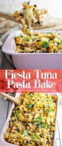 Fiesta Tuna Pasta Bake with text overlay