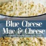 Blue Cheese Mac and Cheese with text overlay