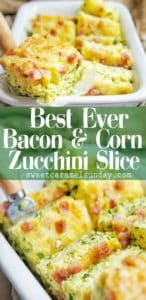 Bacon Corn Zucchini Slice with text overlay
