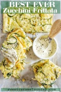 Best Ever Zucchini Frittata with text overlay