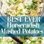 Horseradish Mashed Potatoes with text overlay