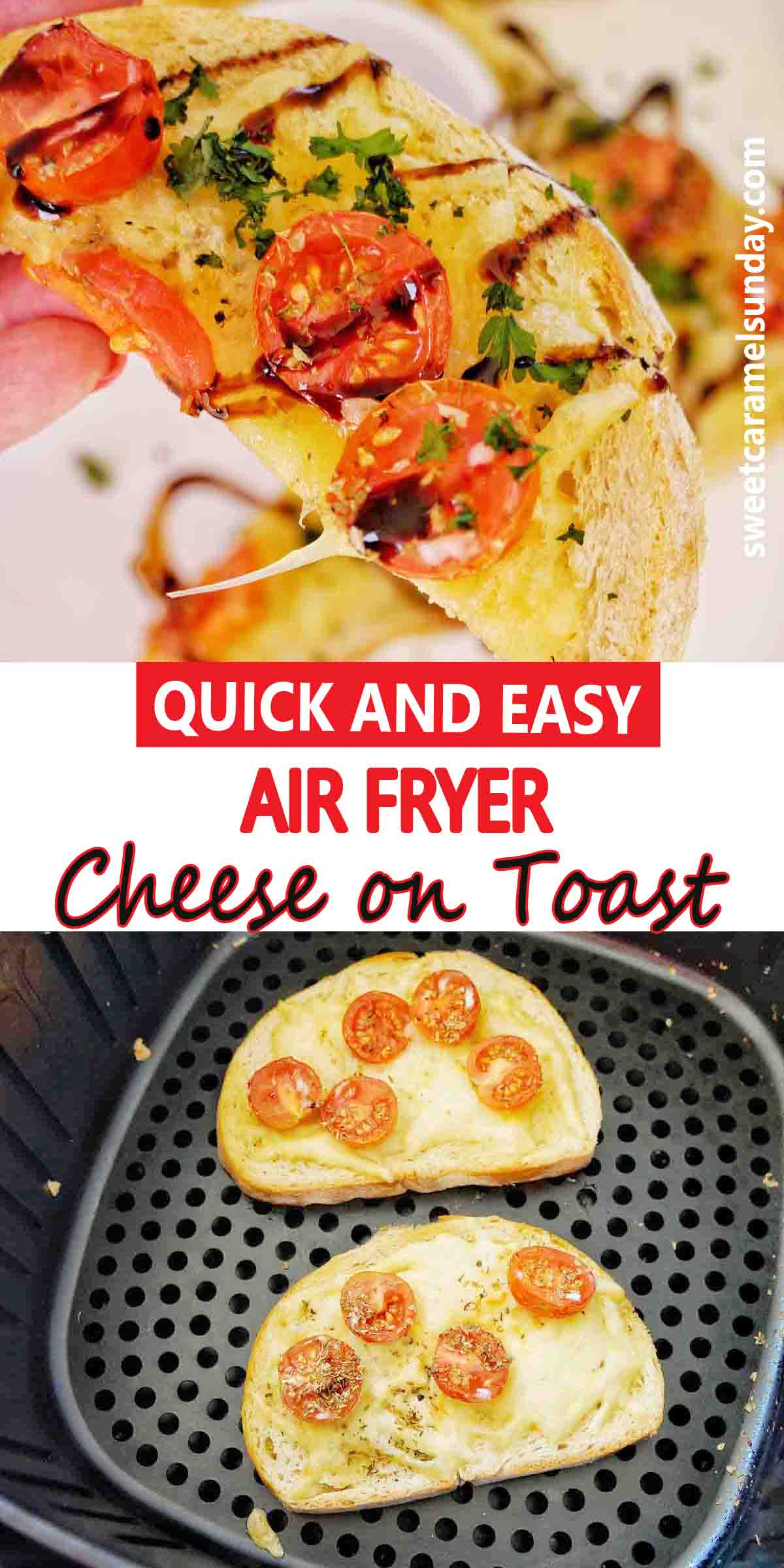 Air Fryer Cheese on toast with text label