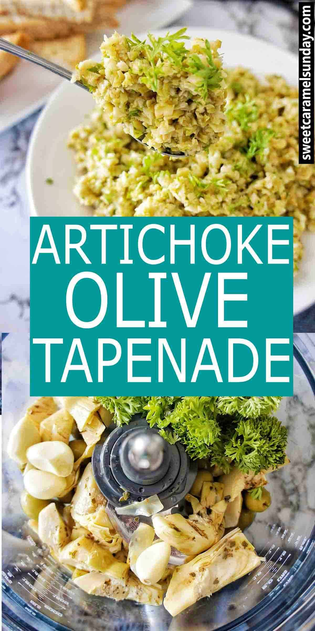 Artichoke Olive Tapenade with text overlay