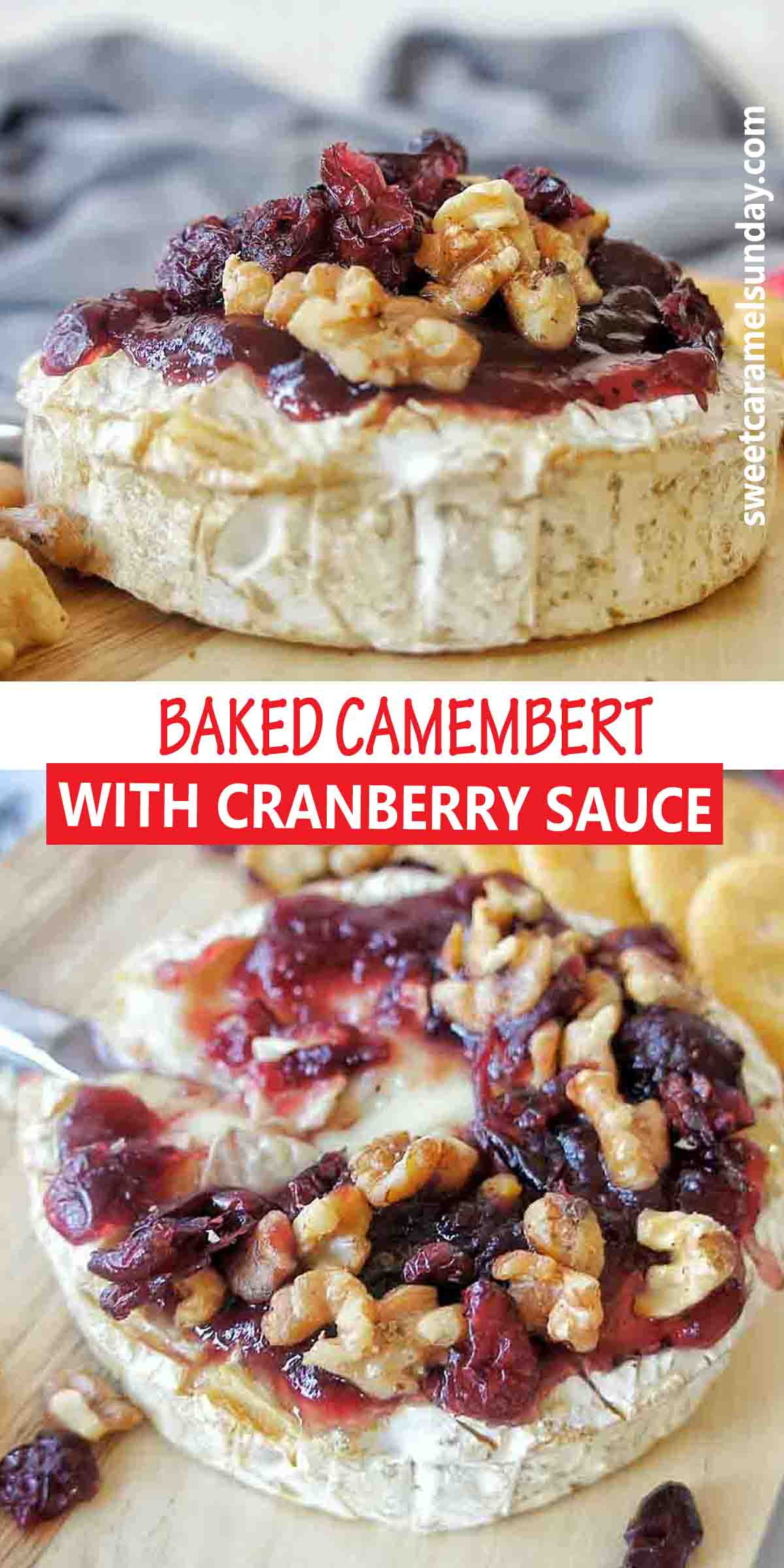 Baked Camemebert with cranberry sauce and text overlay