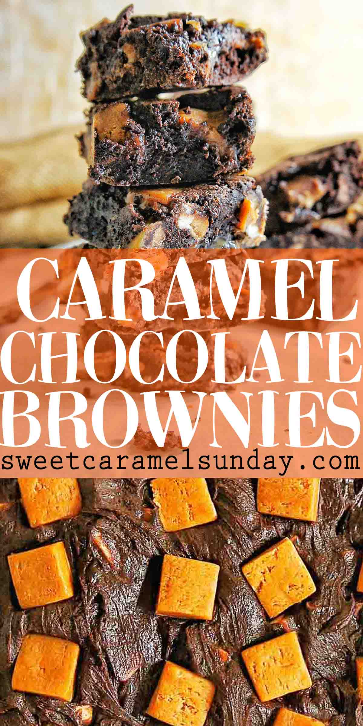 Caramel Chocolate Brownies with text overlay
