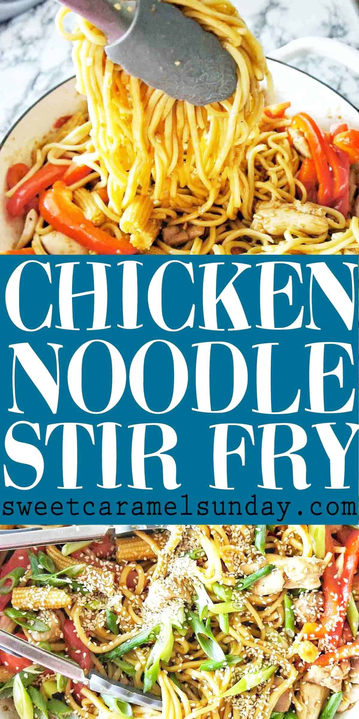 Chicken Noodle Stir Fry with text overlay