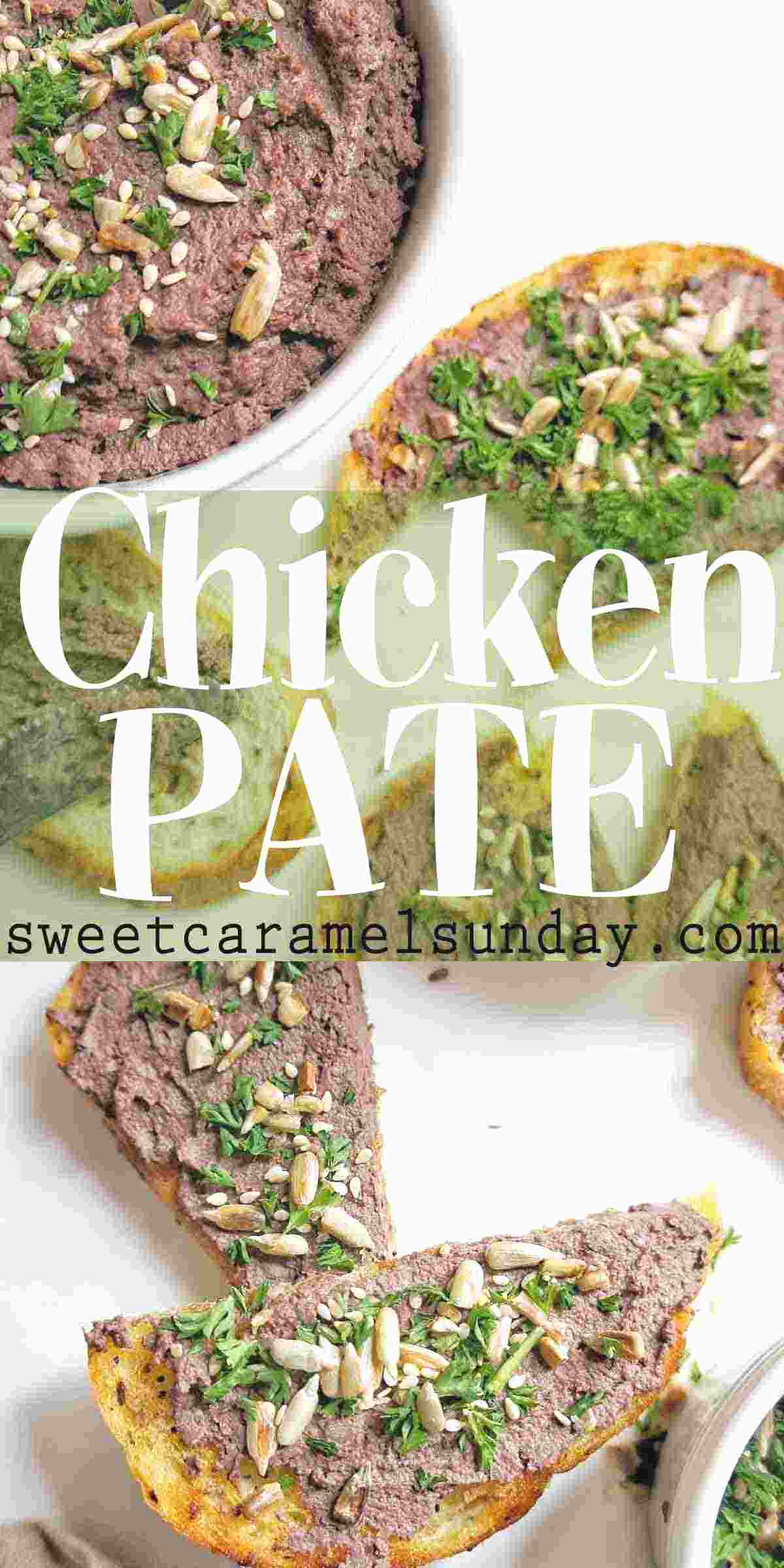 Chicken Pate spread on toast with text overlay
