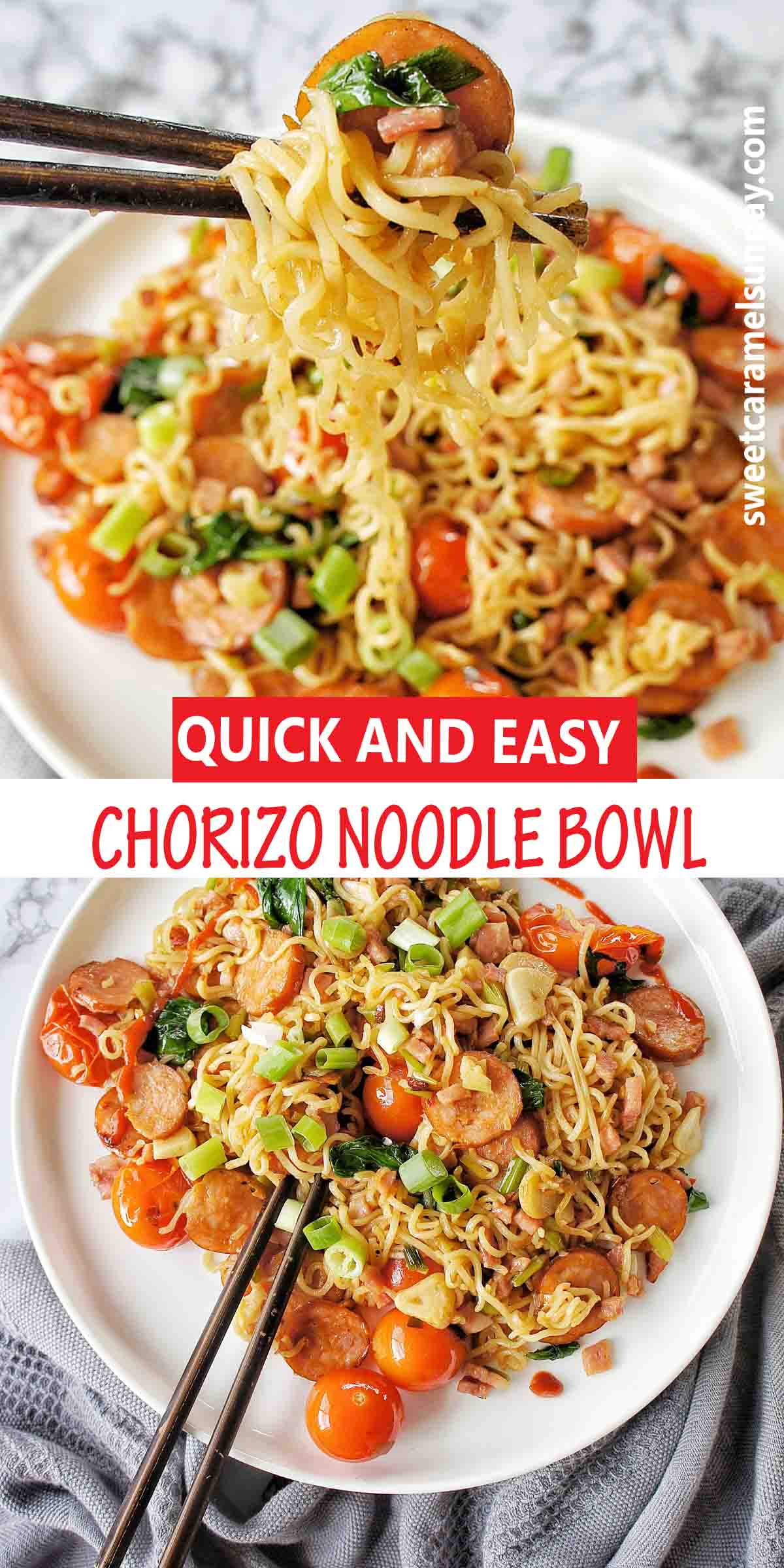 Chorizo Noodles with text over lay
