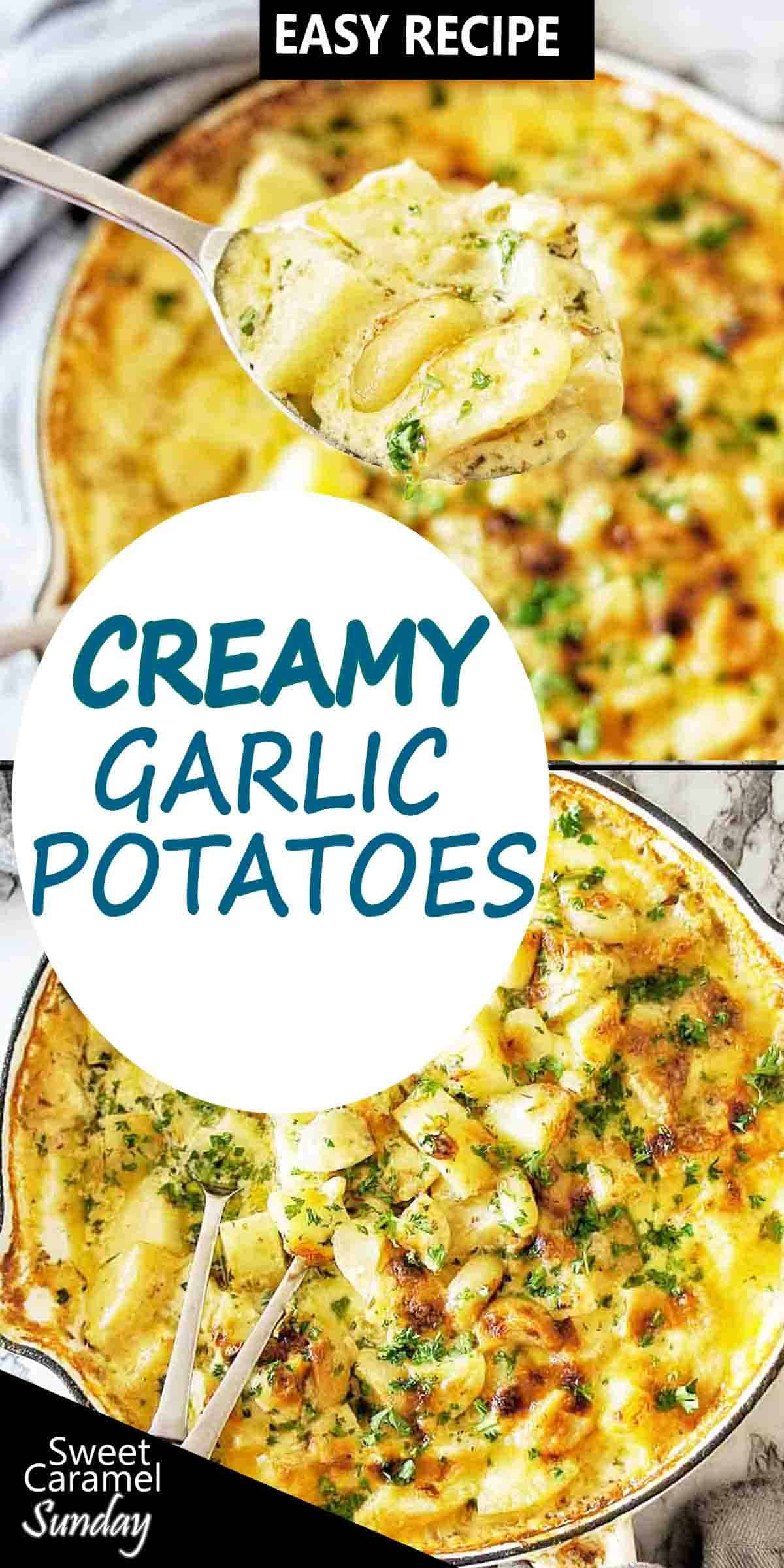 Creamy Garlic Potatoes with text overlay
