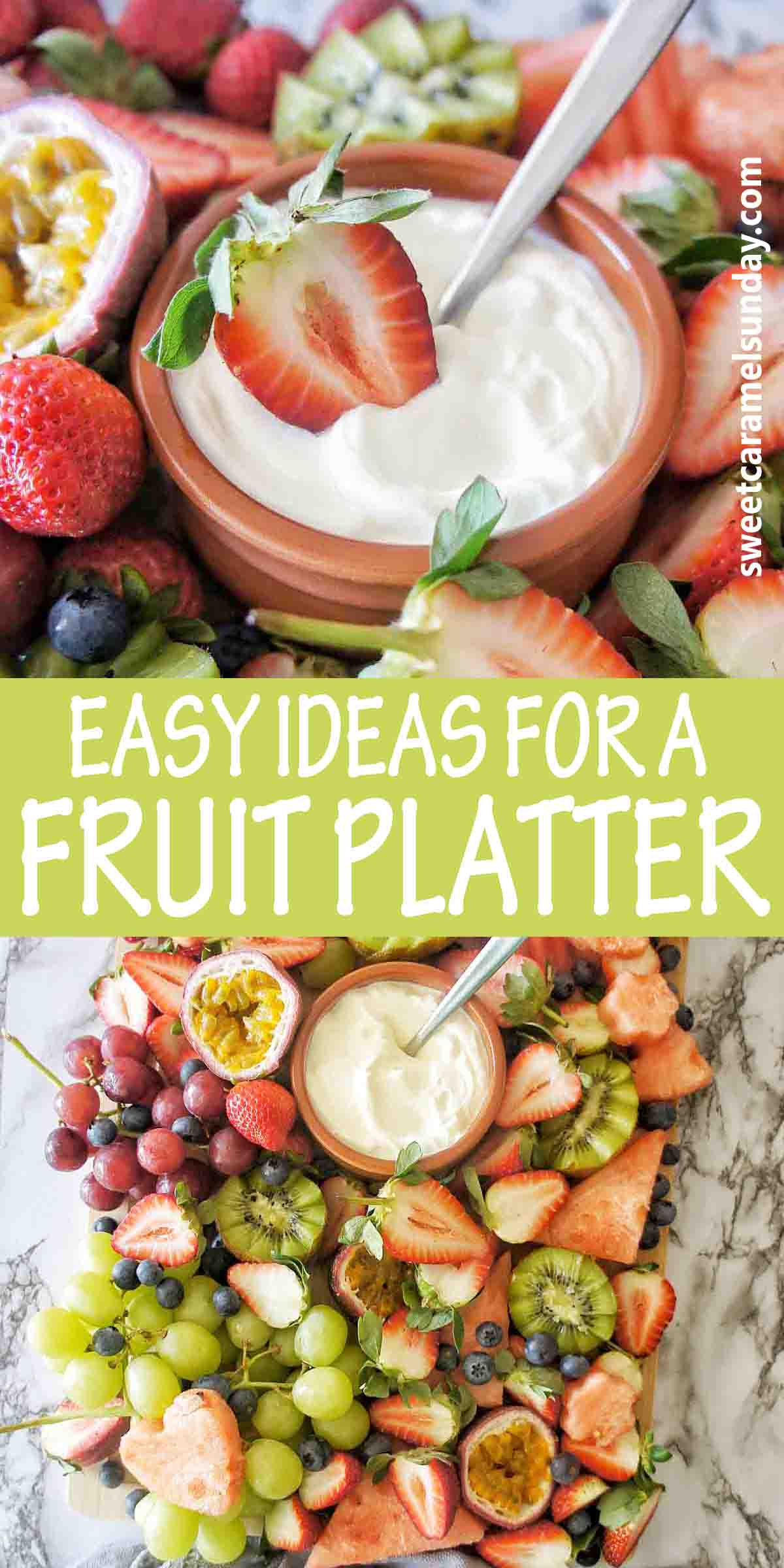 Easy Ideas for a Fruit Platter with text over lay