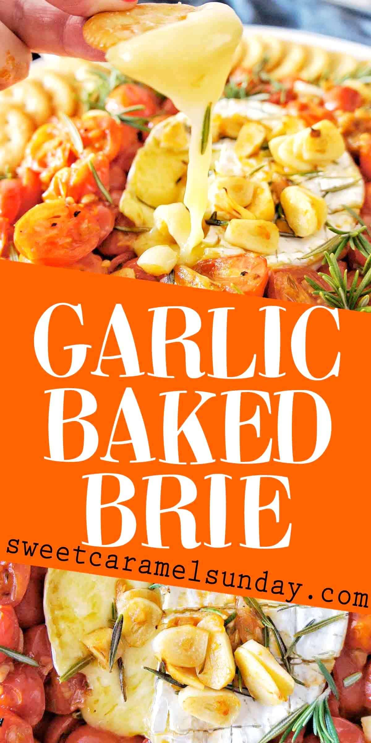 Garlic Baked Brie with text overlay