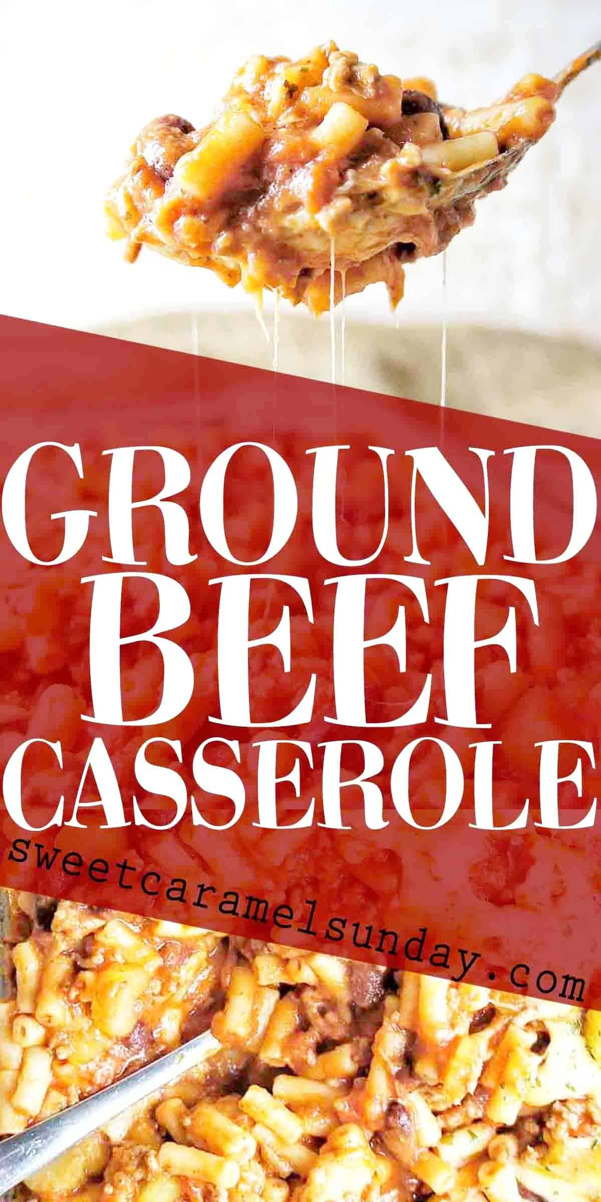 Ground Beef Casserole with text overlay