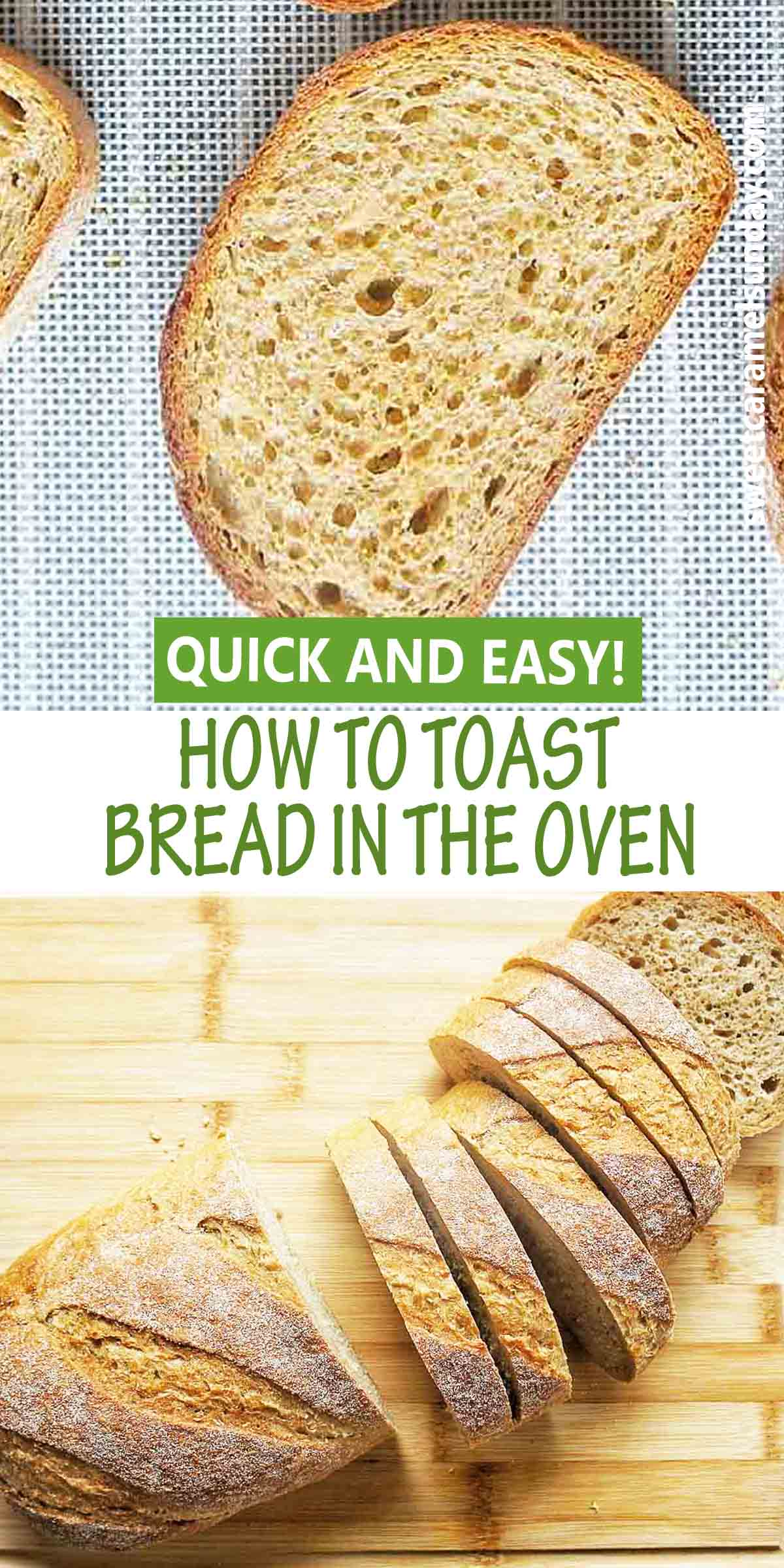 How to Toast Bread in the oven with text label