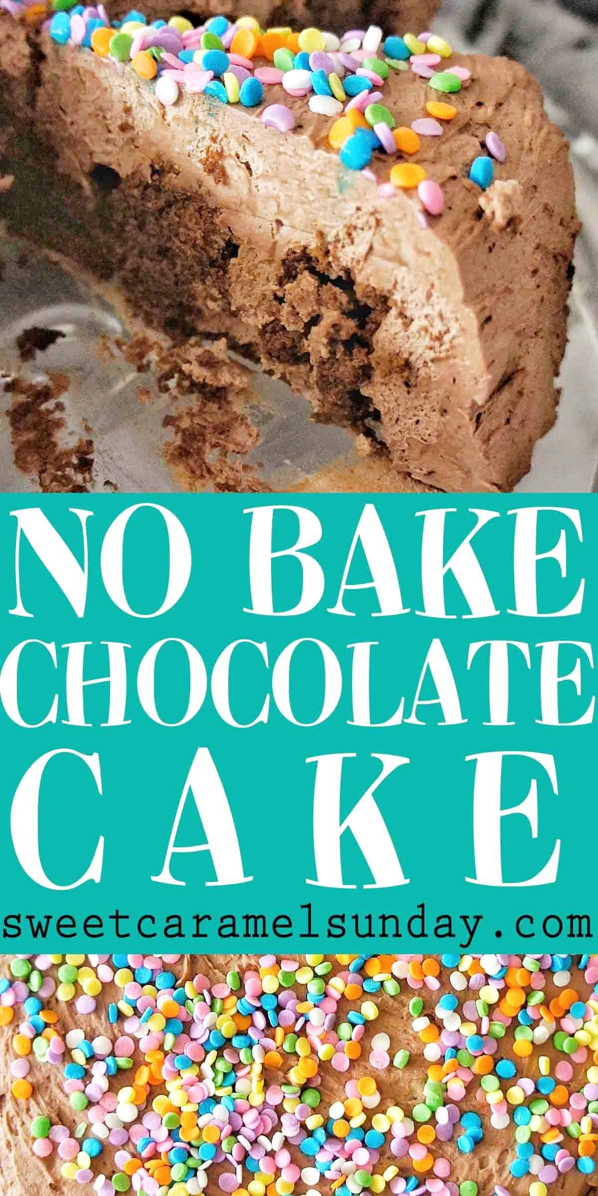 No Bake Chocolate Cake with text overlay