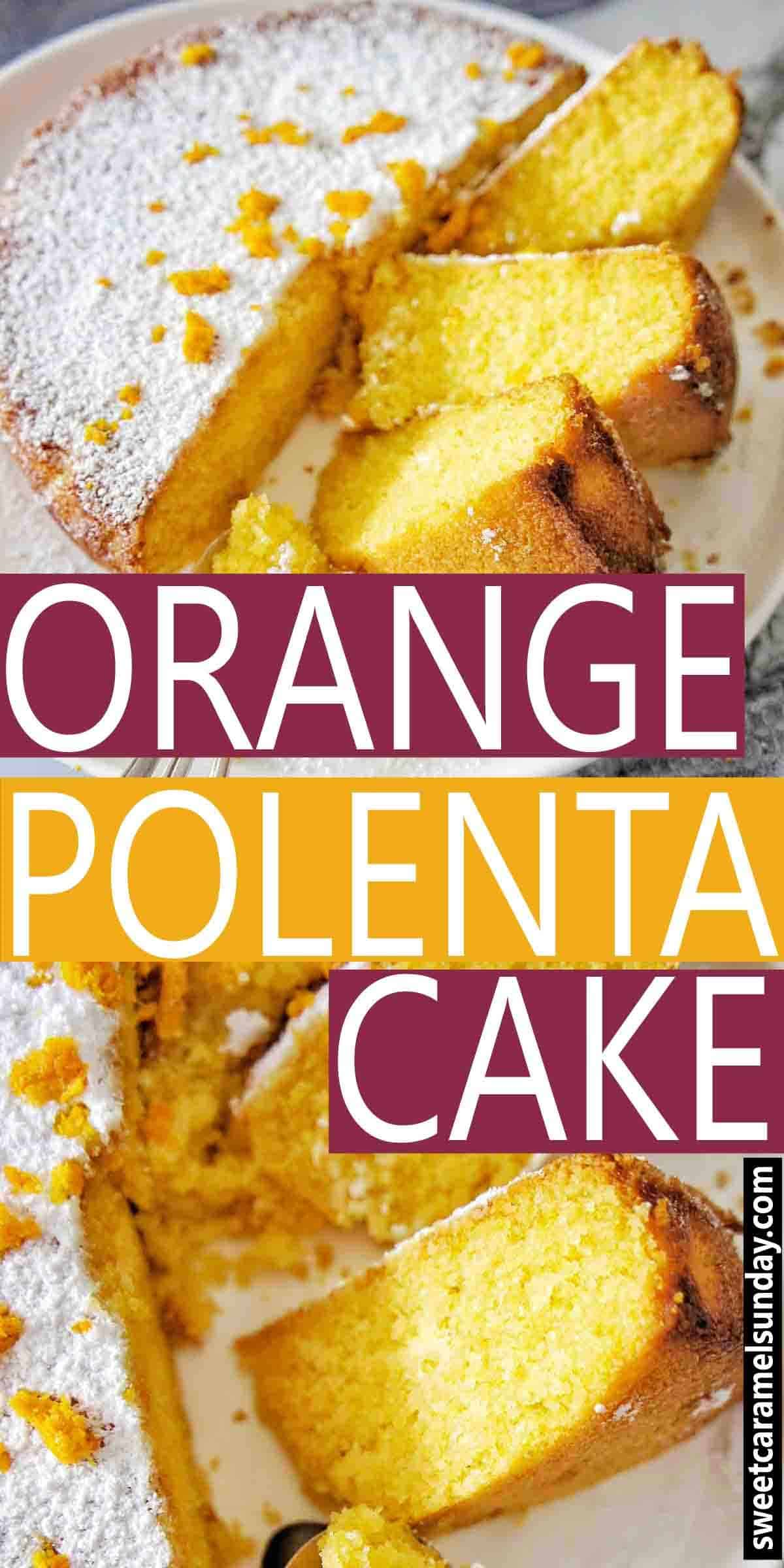 Orange Polenta Cake with text overlay