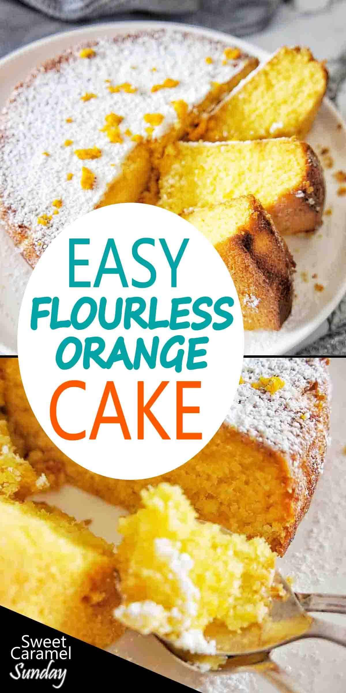 Easy Flourless Orange Cake with text overlay