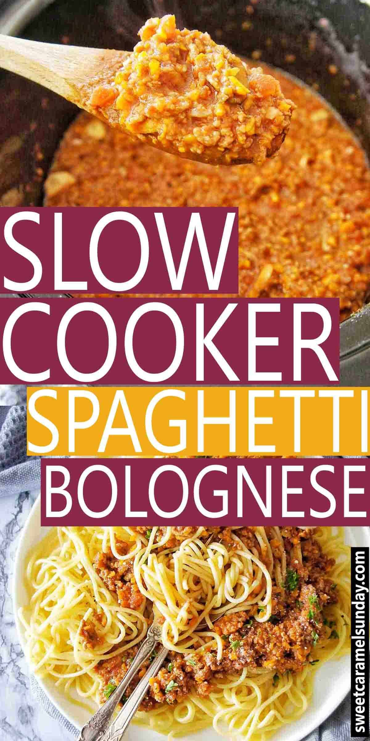 Slow Cooker Spaghetti Bolognese with text overlay
