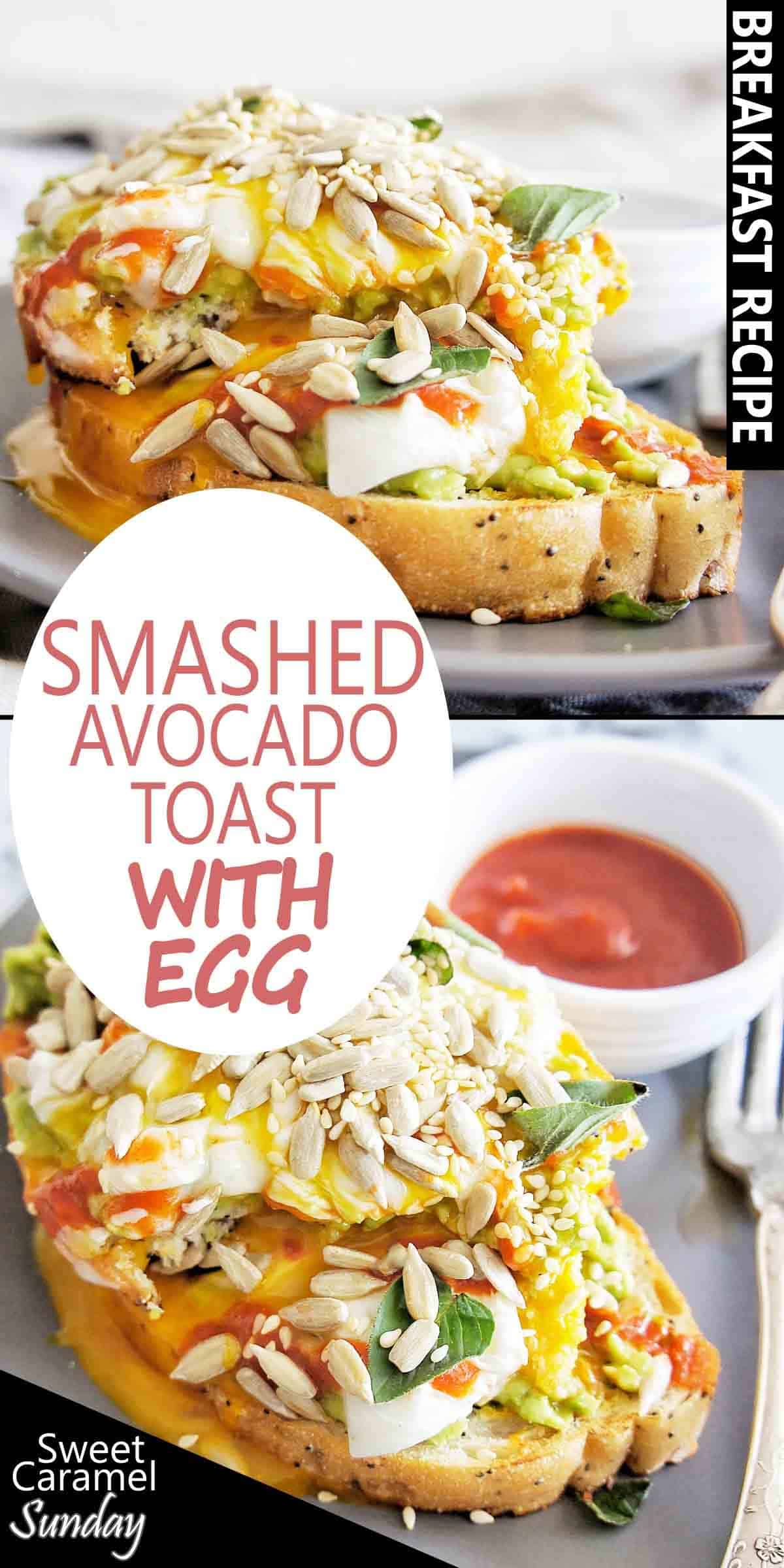 Smashed Avocado Toast with egg and text overlay