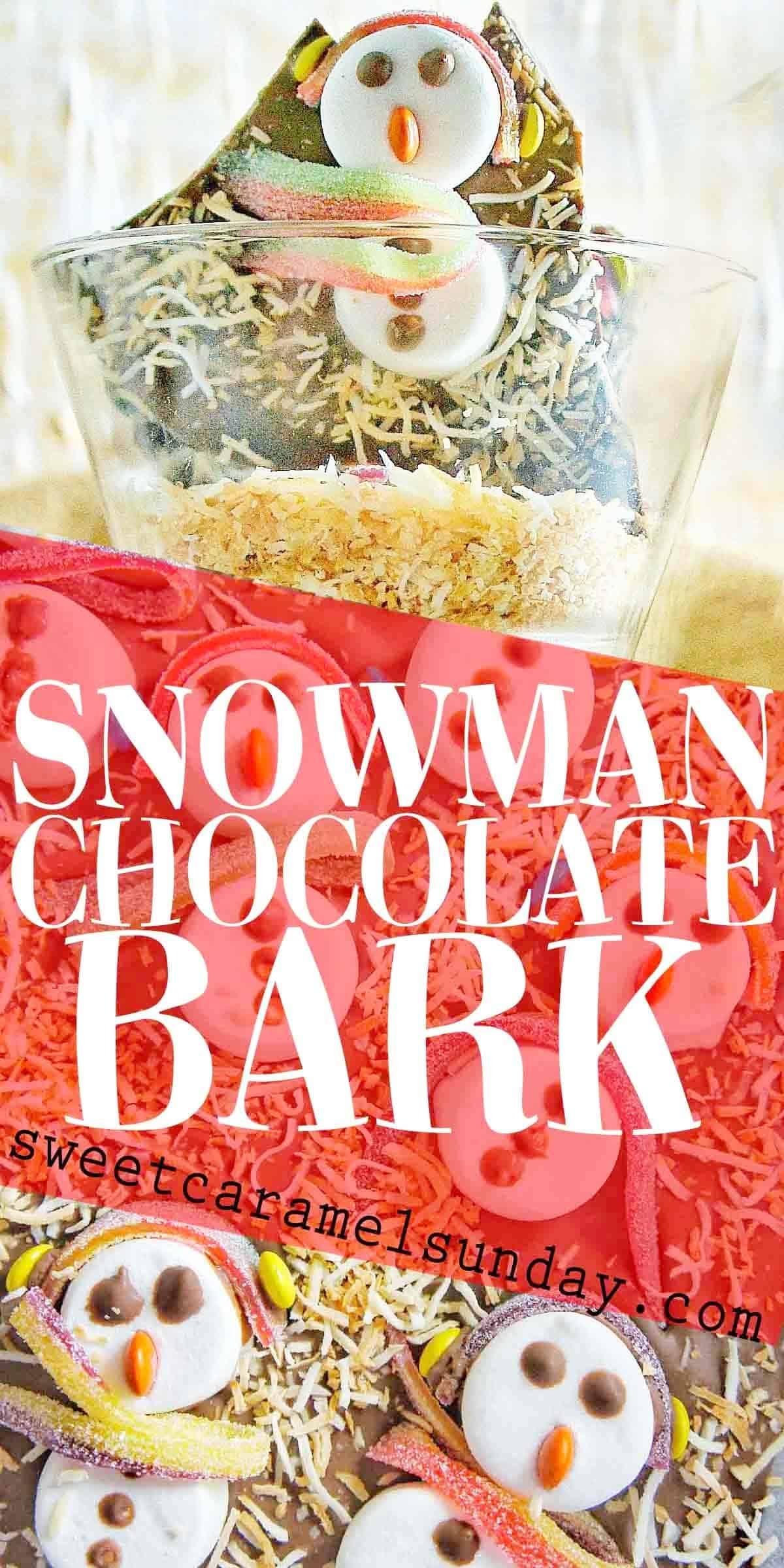 Snowman Chocolate Bark with text overlay