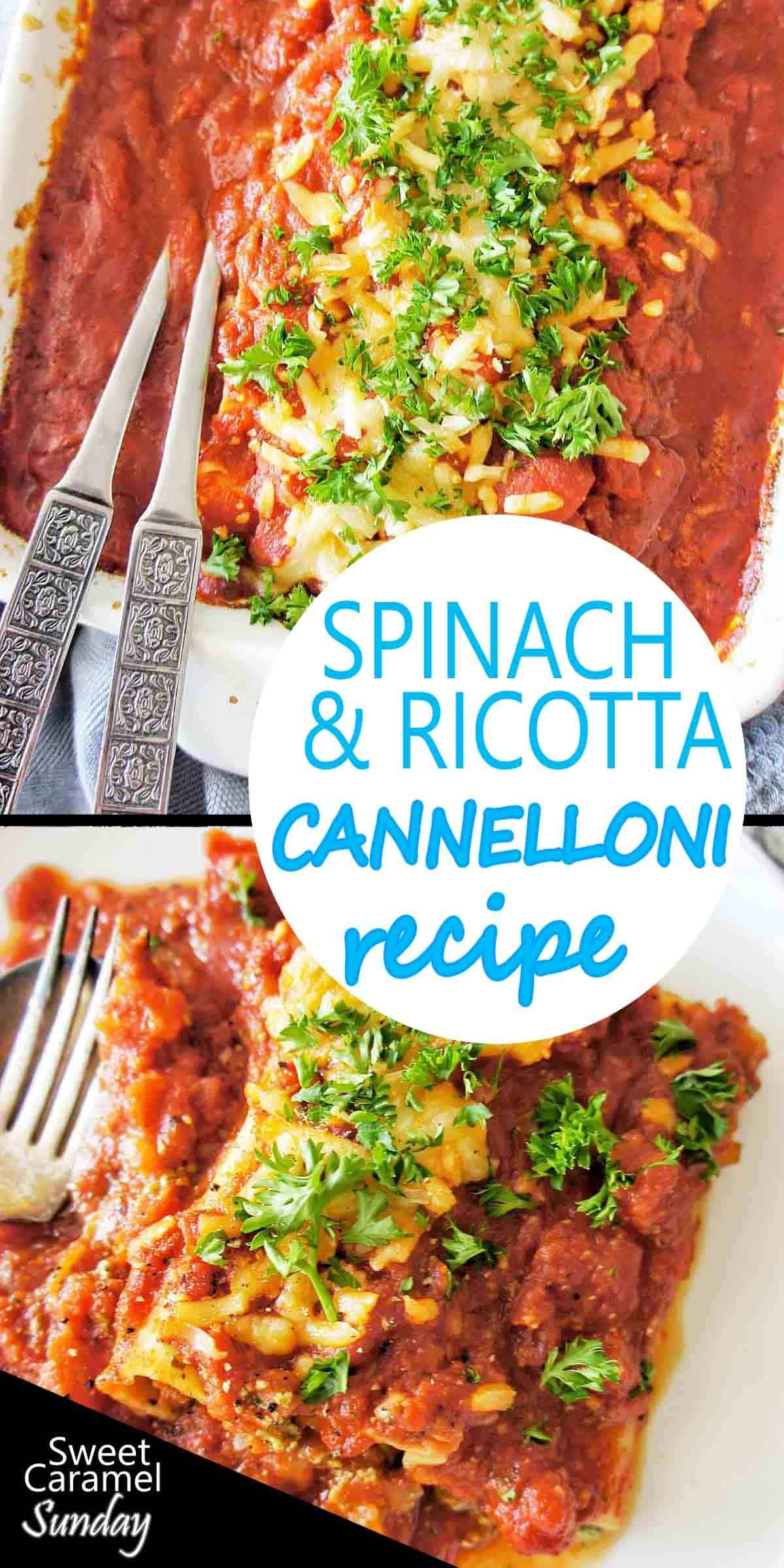 Spinach and Ricotta Cannelloni with text overlay