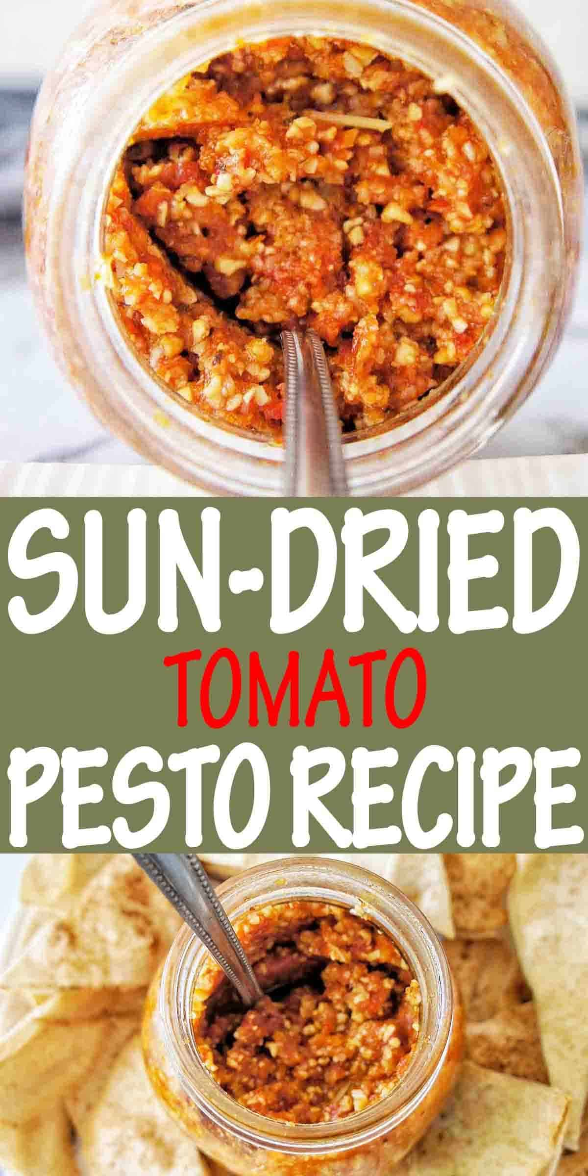 Sun-Dried Tomato Pesto with text over lay
