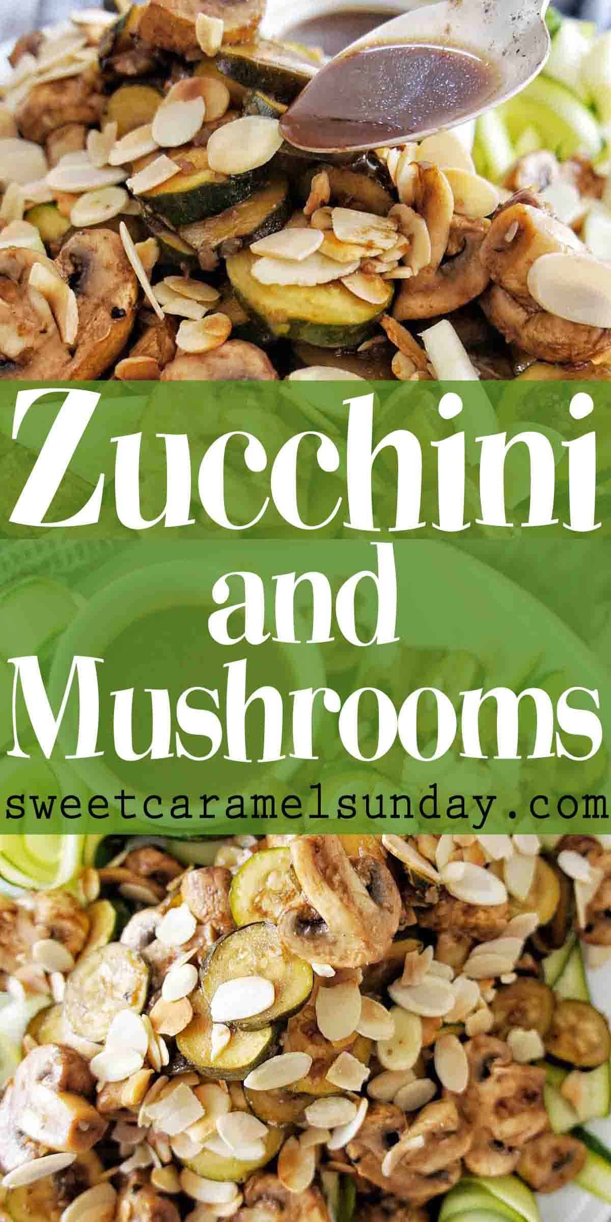 Zucchini and mushrooms with text overlay